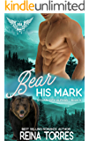 Bear His Mark: Paranormal Dating Agency (Sylvan City Alphas Book 4)