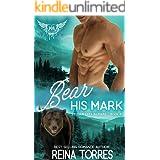 Bear His Mark: Paranormal Dating Agency (Sylvan City Alphas Book 4)