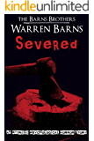 Severed: An Extreme Psychological Horror Story