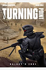 Turning Point (Galaxy's Edge Book 7) Kindle Edition