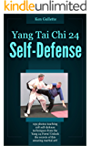 Yang Tai Chi 24 Form Self Defense (English Edition)