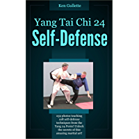 Yang Tai Chi 24 Form Self Defense (English Edition)