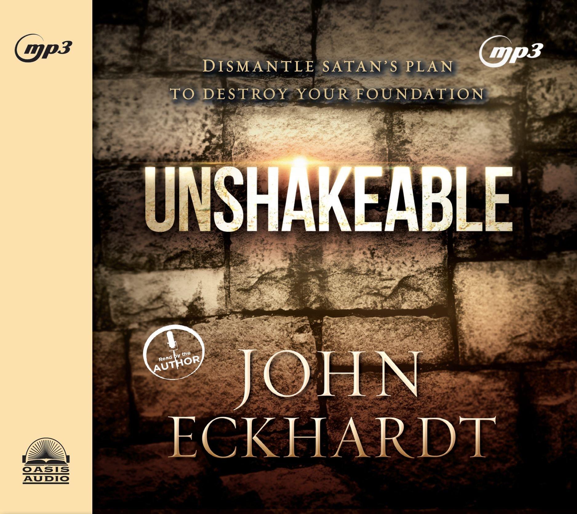 Buy Unshakeable: Dismantling Satan's Plan to Destroy Your