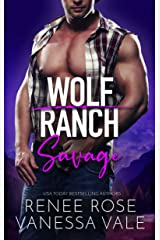 Savage (Wolf Ranch Book 4) Kindle Edition