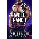 Savage (Wolf Ranch Book 4)