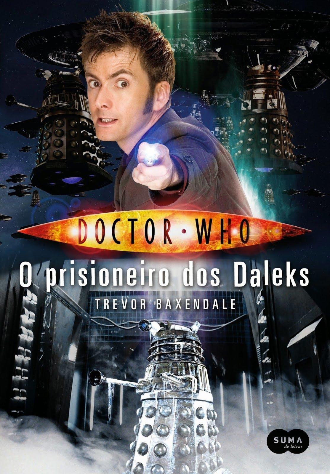 Doctor Who. O prisioneiro dos Daleks.