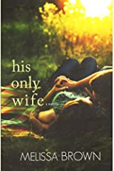 His Only Wife (The Compound Series) Kindle Edition