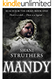 Reach for the Dead Book One: Mandy
