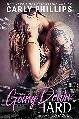 Going Down Hard (Billionaire Bad Boys Book 3) Kindle Edition