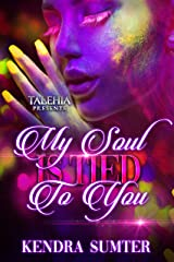 My Soul Is Tied To You Kindle Edition