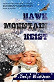 Hawk Mountain Heist