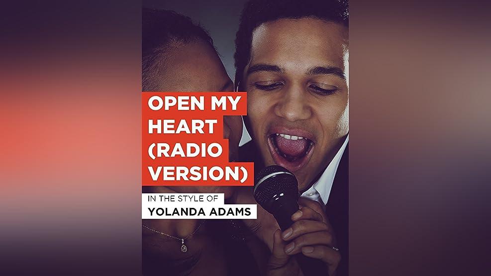 Open My Heart (Radio Version)