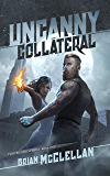 Uncanny Collateral (Valkyrie Collections Book 1) (English Edition)
