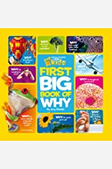 National Geographic Little Kids First Big Book of Why (Little Kids First Big Books) Kindle Edition