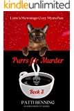 Purrs for Murder (Latte's Mewsings Cozy Mysteries Book 3)