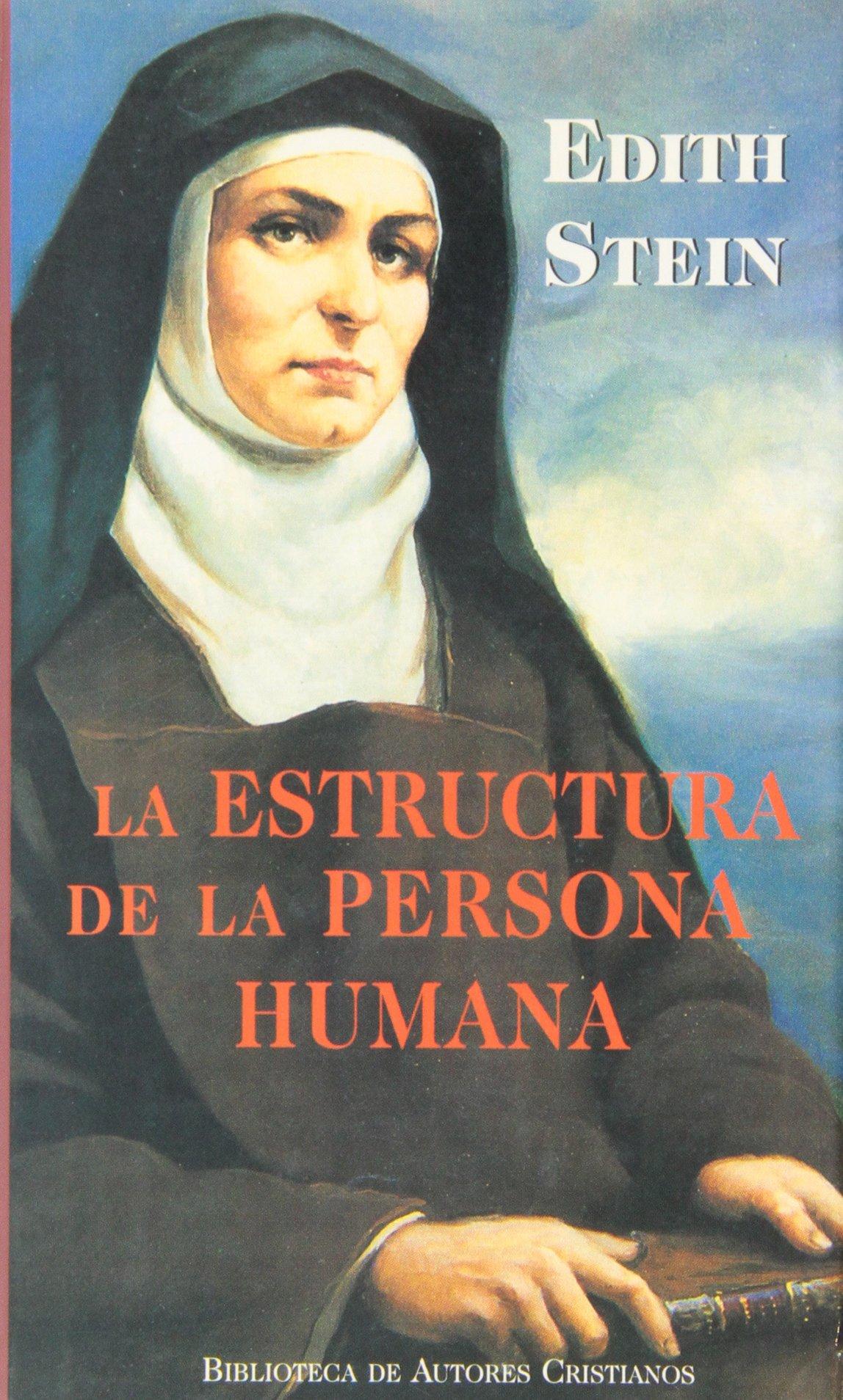 La Estructura De La Persona Humana Spanish Edition Edith
