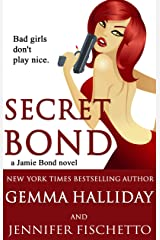 Secret Bond (Jamie Bond Mysteries Book 2) Kindle Edition