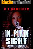 In Plain Sight: MacGregor FBI Series