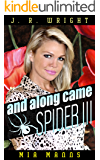 and along came SPIDER III (A Martina Spalding Thriller) (Spider Series Book 3) (English Edition)