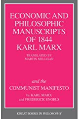 The Economic and Philosophic Manuscripts of 1844 and the Communist Manifesto (Great Books in Philosophy) Paperback