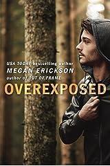 Overexposed (In Focus Book 4)