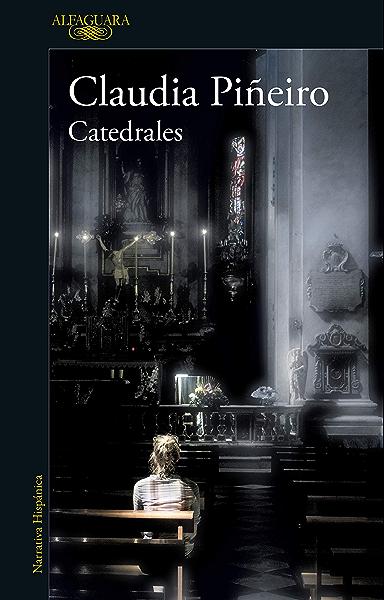 Catedrales eBook: Piñeiro, Claudia: Amazon.es: Tienda Kindle