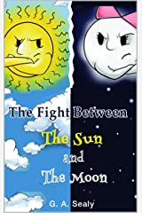The Fight Between the Sun and the Moon (Young Scientist Series) Kindle Edition