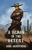 A Demon in the Desert (Grimluk, Demon Hunter Book 1)