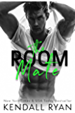The Room Mate (Roommates Book 1) (English Edition)