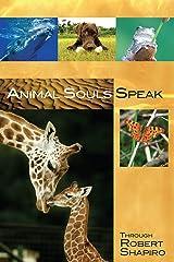 Animal Souls Speak (Explorer Race Series, Book 13) Perfect Paperback