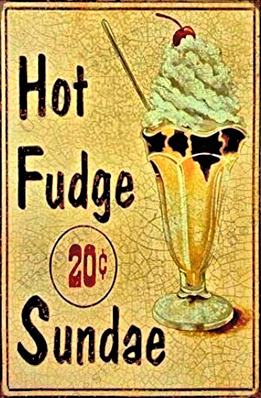 UNiQ Designs Metal Tin Signs -Hot Fudge Sundae Food Sign -Ice Cream Decorations Metal Food Signs Sundae Sign -Vintage Poster Food Tin Food Signs - Hot Fudge Sundae kitchen Tin Signs Vintage Funny 12x8