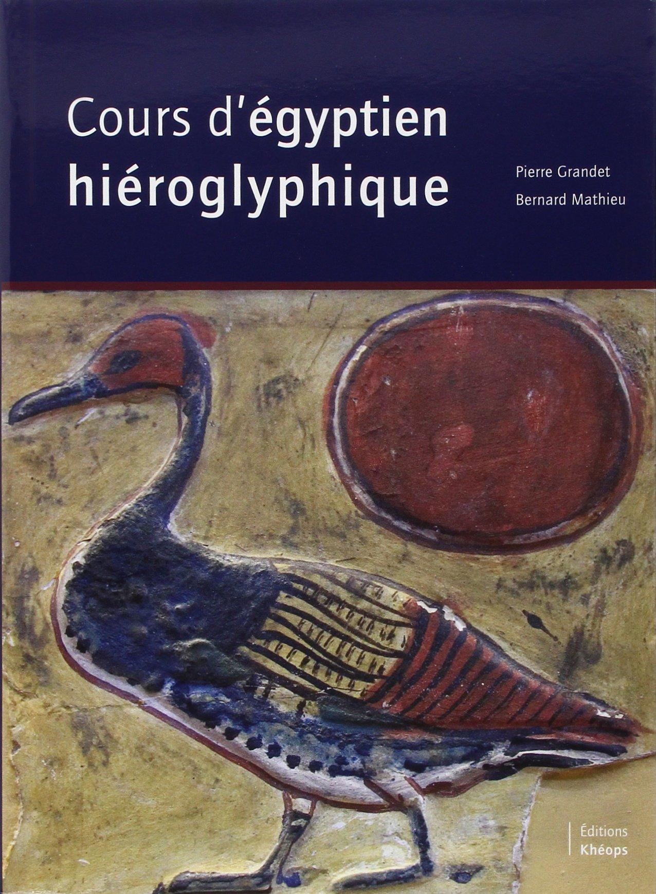 Amazon Fr Cours D Egyptien Hieroglyphique Pierre Grandet