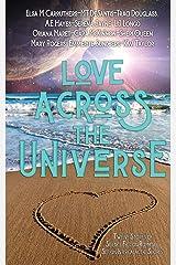 Love Across the Universe: Twelve Stories of Science Fiction Romance Set on Intergalactic Shores Paperback