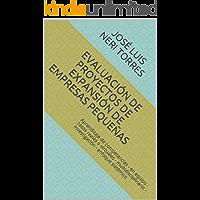 Evaluación de proyectos de expansión de empresas pequeñas: Aprendizaje de competencias - aprendizaje en equipo - casos reales o virtuales - multidisciplinario - investigación - enfoque sistémico