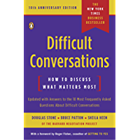 Difficult Conversations: How to Discuss What Matters Most (English Edition)