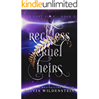 Reckless Cruel Heirs (The Lost Clan Book 5)