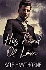His Kind of Love (Lonely Hearts Book 1) Kindle Edition