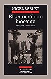 El antropólogo inocente (Crónicas)