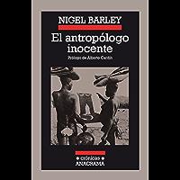 El antropólogo inocente (Crónicas nº 18) (Spanish Edition)