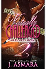Virtually Challenged: An Escort's Story 2 (Virtue) Kindle Edition