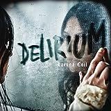 Delirium (Standard CD Jewelcase)