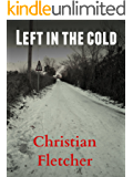 Left In The Cold (The Left Series Book 4)