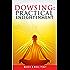 Dowsing: Practical Enlightenment