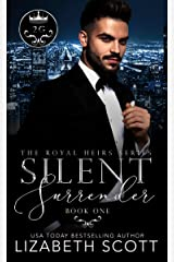 Silent Surrender (The Royal Heirs Book 1) Kindle Edition
