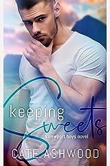 Keeping Sweets (Newport Boys Book 1) Kindle Edition