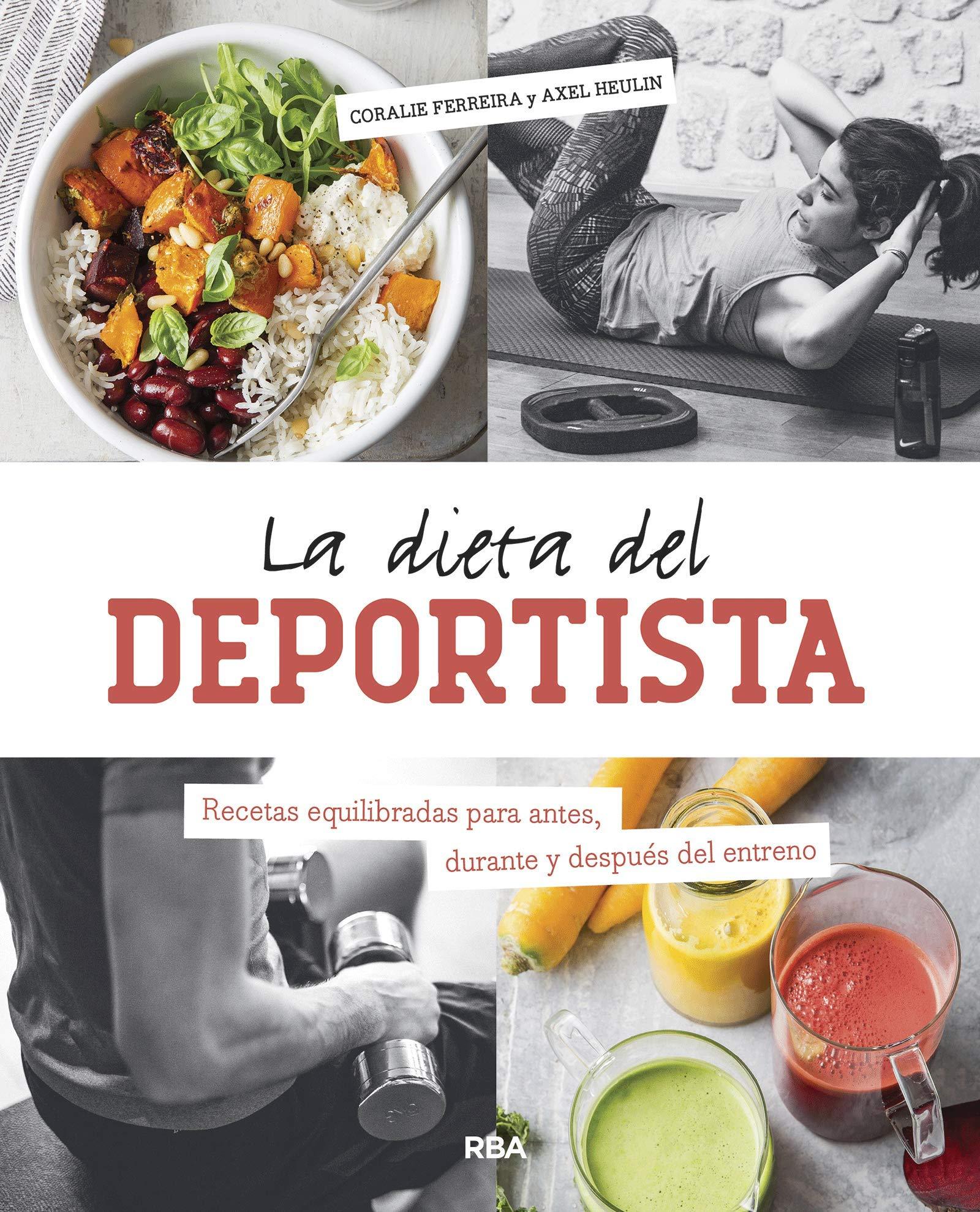 La dieta del deportista (PRÁCTICA): Amazon.es: Ferreira ...