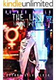 The Last Moon Witch (Ruined World Book 1)