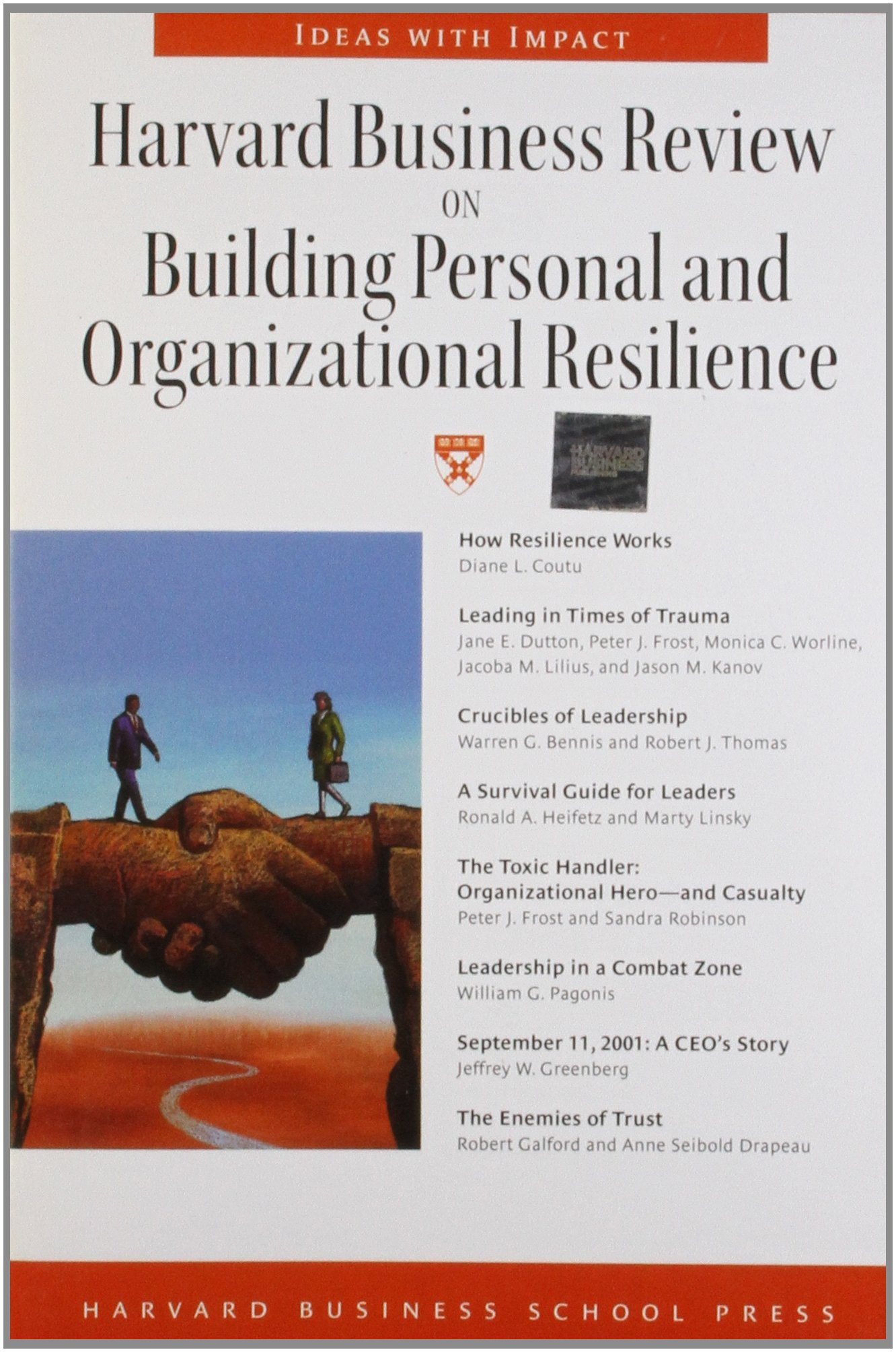 Harvard Business Review On Building Personal And Organizational  Harvard Business Review On Building Personal And Organizational Resilience  Harvard Business Review Paperback Series Harvard Business School Press