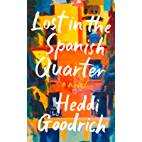 Lost in the Spanish Quarter (English Edition)