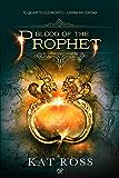 Blood of the Prophet (Il Quarto Elemento Vol. 2)